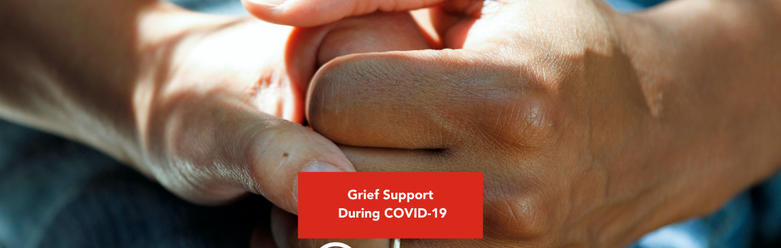 A Story of Local Love: Grief Support During COVID-19