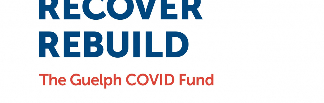 United Way Partners with Guelph Community Foundation to support the COVID-19 Community Response Fund